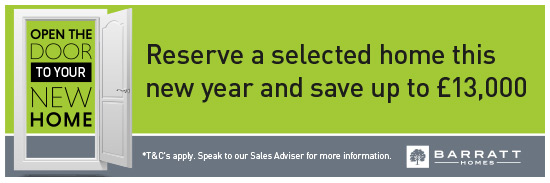 Reserve a selected home this new year and save up to £13,000